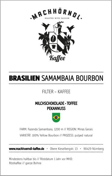BRASILIEN Samambaia Bourbon - unverpackt